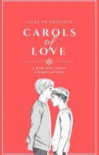Carols of Love by Iamjaelopez