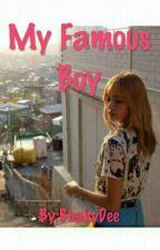 My Famous Boy by BbabyDee