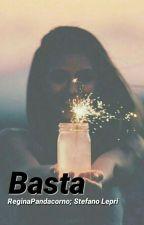 Basta<<Stefano Lepri>> [IN REVISIONE] by ReginaPandacorno