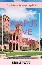 Campus Loveteams by kpoperxxwatppad