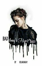 Bad Boy's Heart Thief   #2 by 1xThatGirLx1