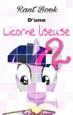 Rant Book d'une Licorne Liseuse 2 by Sanadienne