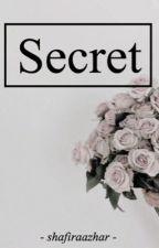 Secret by shafiraazhar