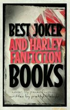 Best Joker And Harley Quinn Fanfiction Books by mochishooky