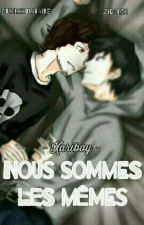 """Xariboy-""""Nous Sommes Les Memes""""-Coop by EtoileSolitaire"""