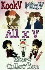 KookV MinV Or AllxV Story Collection by eatjin2630