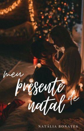 Meu Presente de Natal by NatyBonaty