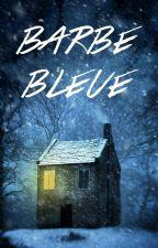"""Conte de Noël : """"Barbe bleue"""". by ottoromanzi"""