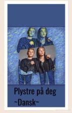 Plystrer på deg ~Dansk~ AFSLUTTET by AmandaBjergThygesen