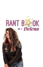 RANT BOOK [DELEN₳  ₳DDICT] by _galatee_