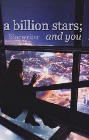 a billion stars; and you - girlxgirl by lilacwriter