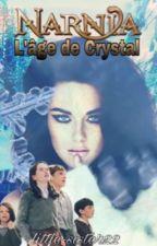 Narnia:L'âge de Crystal[En correction] by little-sister22