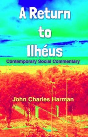 A Return to Ilhéus  by SatiricalMuse