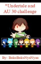 UNDERTALE AND AU 30 DNI CHALLENGE by BakuBakuNyaNyaa