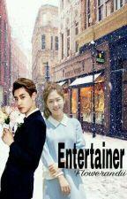 Entertainer (Chanyeol FF) by Flowerandii