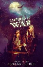 Empires of War: Monthly Contests  by QueensLegion