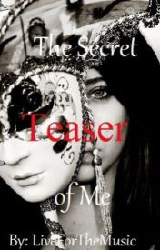 The Secret of Me - Teaser by youmeatsix_30