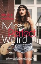 Mrs Perfect Weird by Insyirahalimm