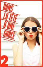 Dans La Tête D'Une Garce - Tome 2 #WGT2017 by laurene_rsd