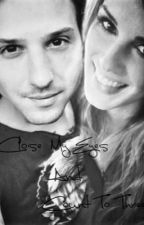 Close My Eyes And Count To Three (A Hot Chelle Rae fanfic) by AliNeedTonight