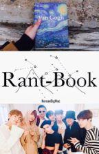 // Rant-Book //  by KoreanBigMac