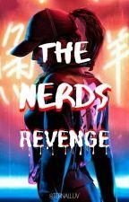 The Nerd's Revenge by AngelJhoy3