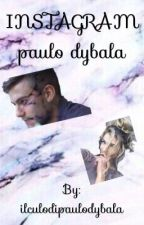INSTAGRAM|paulo dybala  by ilculodipaulodybala