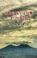 Schicksale in Pompeji  by rin_chan3211