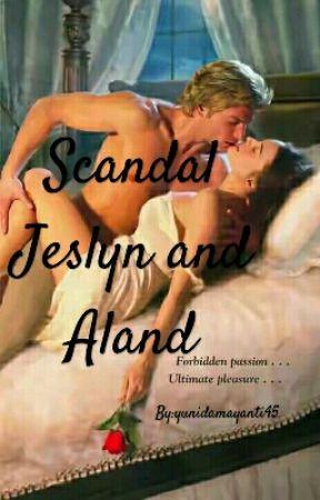 Scandal Jeslyn and Aland by yunidamayanti45