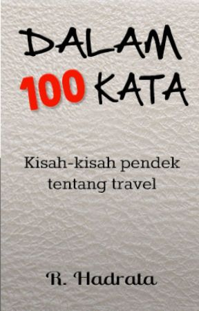Dalam 100 Kata by hadrata