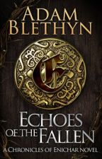 Echoes of the Fallen by DavidScroggins