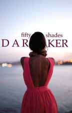 fifty shades darker|| ch by miashcaluke