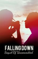FALLING DOWN by ElynStory
