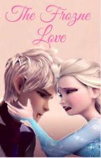 The Frozen Love (Jelsa) by AlexaBieber07