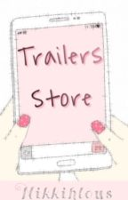 Trailers Store ( OUVERT ) by Nikkihlous