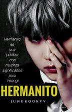 Hermanito(YoonMin) by jungkookvv