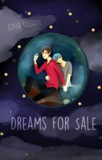 Dreams for Sale (boyslove) by SofiaOlguin