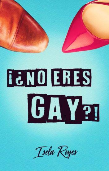 ¡¿No eres gay?!