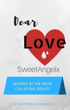 Dear Love by SweetAngelx