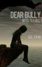 Dear Bully, by aa_nnie
