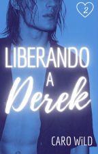 Corazones Enfrascados: Liberando a Derek by csilvestre