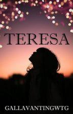 Teresa by gallavantingwtg