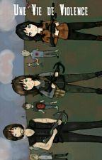 Une Vie De Violence [The Walking Dead] by Louw666