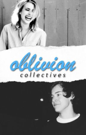 Oblivion {Harry Styles AU} -DISCONTINUED- by collectives