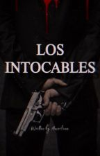 Cartel De Los Intocables by Amarlune