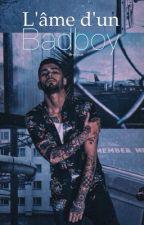 L'âme d'un Badboy by Rxvglem