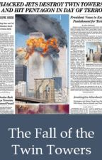The Fall of the Twin Towers by sariii005