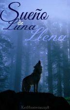 Sueño de Luna Llena by KatHerondale98