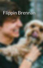 Flippin Brennan  by Twdbratayley
