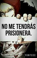 No me tendrás Prisionera.  -Trafalgar Law x Lectora.- •Actualizaciones Lentas.• by ClauTavara
